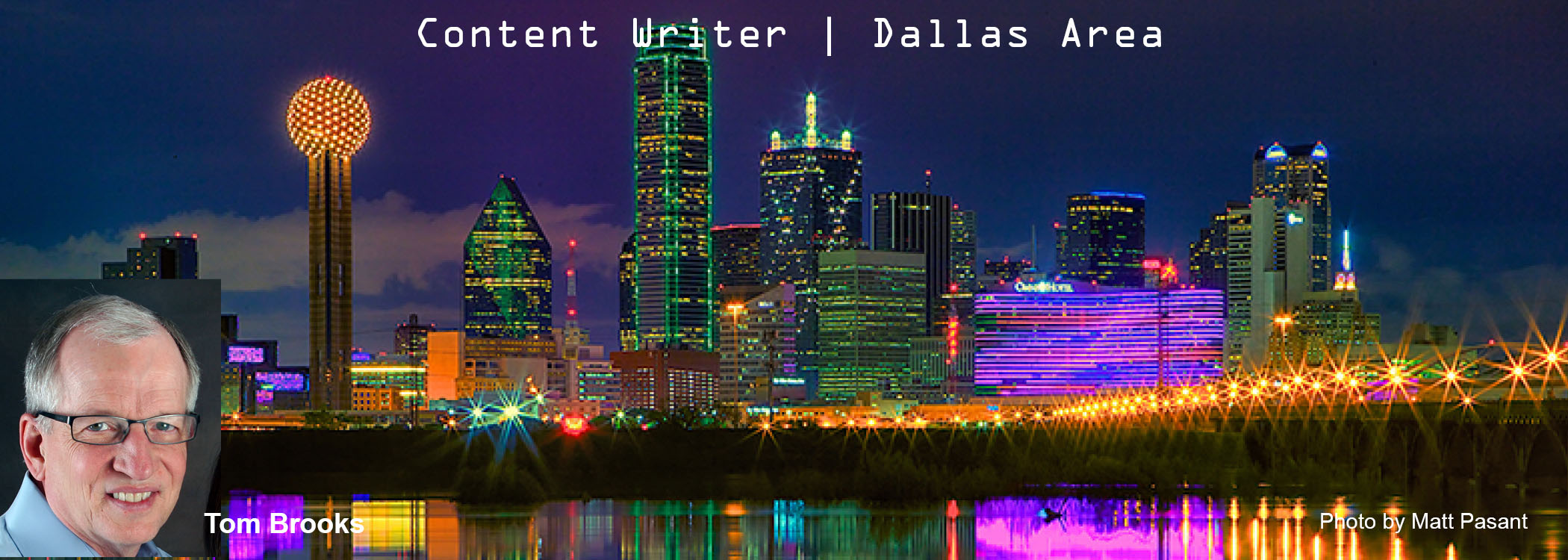 Conten Writer | Copy Writer | Dallas |Tom Brooks